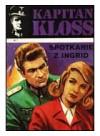 Kapitan-Kloss-07-Spotkanie-z-Ingrid-Spor