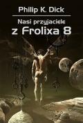 Kolejna książka Philipa K. Dicka wyjdzie we wrześniu
