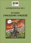 Komiksownia #2: W hołdzie Januszowi Chriście