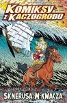 Komiksy z Kaczogrodu #02: Życie i czasy Sknerusa McKwacza, tom 2