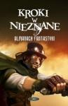 Kroki w nieznane. Almanach fantastyki 2012 - antologia