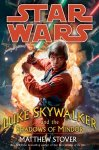 Luke Skywalker and the Shadows of Mindor (Hardcover)