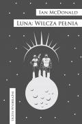 Luna: Wilcza pełnia
