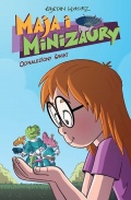Maja i minizaury #1: Odnaleziony świat