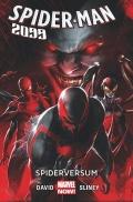 Marvel Now! Spider-Man 2099 (wyd, zbiorcze) #2: Spiderversum