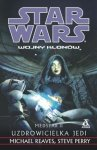 Medstar 2. Uzdrowicielka Jedi – Michael Reaves, Steve Perry