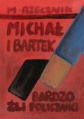Michal-i-Bartek-Bardzo-zli-policjanci-n4
