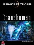 Nadchodzi Transhuman - Podręcznik Gracza do Eclipse Phase