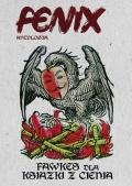 """Nagroda literacka Fenixa Antologii – """"Fawkes dla książki z cienia"""""""
