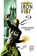 Nieśmiertelny Iron Fist (wyd. zbiorcze) #1: Opowieść ostatniego Iron Fista
