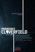 Nikt nie spodziewał się Paradoksu Cloverfield