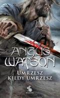 Nowa powieść Angusa Watsona w październiku