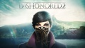 Nowy trailer Dishonored II
