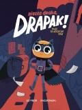 Okładka pierwszego tomu komiksu Niezła draka, Drapak!