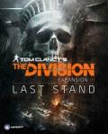 Ostatni Bastion, premiera trzeciego DLC do The Division
