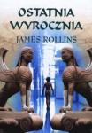 Ostatnia Wyrocznia - James Rollins