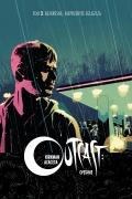 Outcast. Opętanie (wyd. zbiorcze) #2: Bezkresne, nieprzebyte zgliszcza