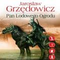 Pan Lodowego Ogrodu. Tom 1 (Audiobook)