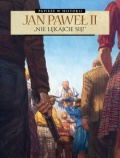 Papieze-w-historii-Jan-Pawel-II-Nie-leka