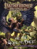 Pathfinder Module: We Be Goblins Free!