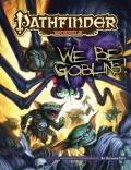 Pathfinder Module: We Be Goblins!