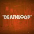 Pierwszy trailer Deathloop od studia Arkane