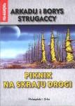 Piknik na skraju drogi - Arkadij i Borys Strugaccy