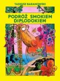Podróże smokiem Diplodokiem jeszcze w lipcu