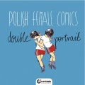 Polish Female Comics - Double Portrait