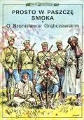 Polscy podróżnicy #1: Prosto w paszczę smoka. O Bronisławie Grąbczewskim