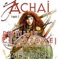 Pomnik Cesarzowej Achai. Tom 1 (Audiobook)