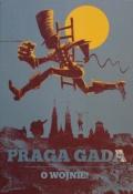 Praga Gada #1: O wojnie! (wyd. 1)