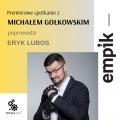 Premierowe spotkanie z Michałem Gołkowskim
