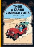 Przygody Tintina #15: Tintin w krainie czarnego złota (wyd II.)