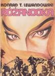 Różanooka - Konrad T. Lewandowski