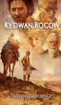 Rydwan bogów - Aleksander Kowarz
