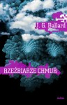 Rzeźbiarze chmur - J.G. Ballard
