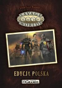 Savage Worlds – edycja polska, druga recenzja
