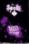 Seed II: Gloamspike's Revenge™