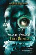 Seria na podstawie powieści Chiny Miéville'a