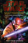 Shatterpoint (Hardcover)