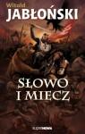 Słowo i miecz - Witold Jabłoński