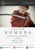 Spotkanie autorskie z Jackiem Komudą w Skoczowie