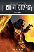 Star Wars: Mroczne Czasy #7: Zarzewie