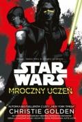 Star Wars. Mroczny Uczeń w sprzedaży