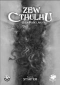 Starter Zewu Cthulhu wkrótce w druku