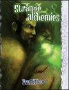 Strange Alchemies