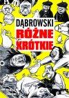 Strefa-Komiksu-09-Ryszard-Dabrowski-Rozn