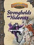 Strongholds and Hideouts