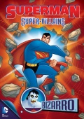 Superman Super-villains: Bizarro